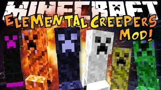 Minecraft: ELEMENTAL CREEPERS MOD Crazy New Creepers