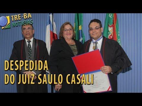 TRE-BA Notícias: Despedida do Juiz Saulo Casali