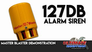 Master Blaster demonstration | 127db alarm Siren