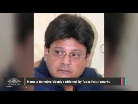 Mamata Banerjee 'deeply Saddened' By Tapas Pal's Remarks - TOI