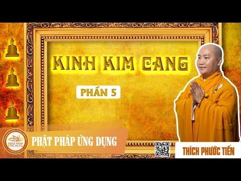 Kinh Kim Cang 5   - Đại Đức Thích Phước Tiến