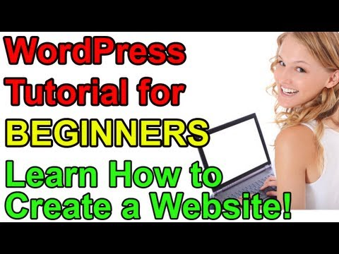 0 WordPress Tutorial for Beginners   Make a Website!