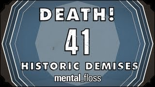 Death! 41 Historic Demises