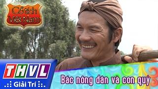 THVL   Cổ tích Việt Nam: Bác nông dân và con quỷ (Phần đầu)