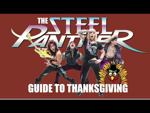 Steel Panther's Guide to Thanksgiving #2 - Lexxi Explains It All