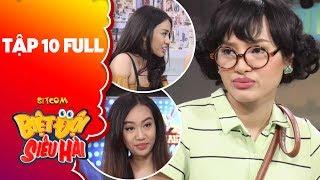 Biệt đội siêu hài | Tập 10 full: Thiên Nga, Song Ngư ngưỡng mộ tài cua trai của Phương Trinh Jolie