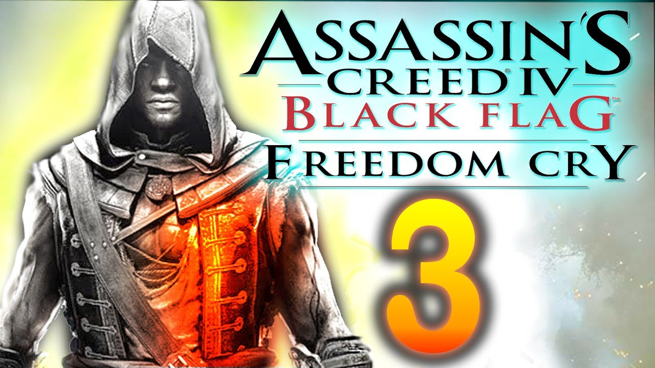 ac4 how to play freedom cry