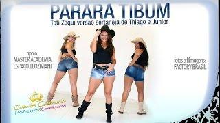 Parara Tibum Mc Tati Zaqui Versão Thiago E Júnior