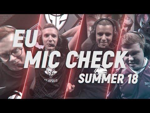 EU LCS Mic Check: Week 1   Summer Split 2018