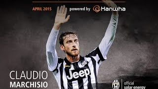 Claudio Marchisio - Top goals and skills April 2015 | MVP of the month powered by Hanwha
