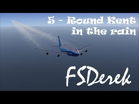 FSX Flying with a Pilot - 0005 Round Kent in the Rain