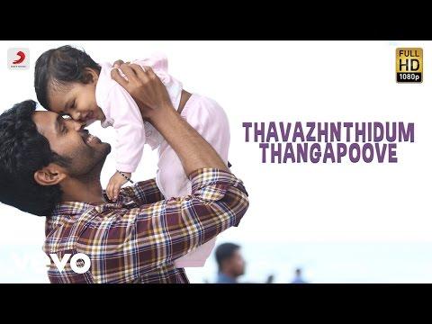 Thavazhnthidum Thangapoove From Veera Sivaji