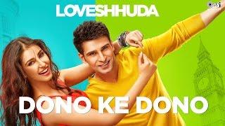 Dono Ke Dono Video Song, Loveshhuda movie, Latest Bollywood movies