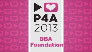 Project for Awesome 2013: DBA Foundation
