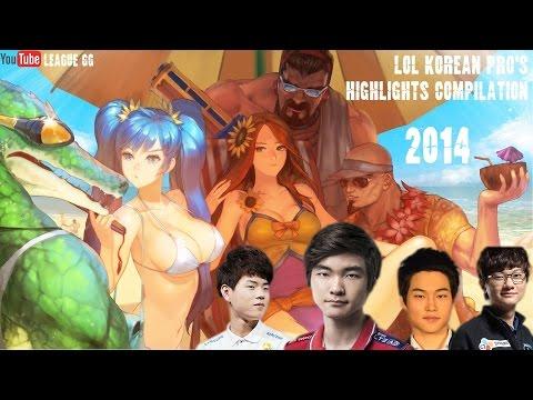 LOL Korean Pro's Highlights Compilation 2014