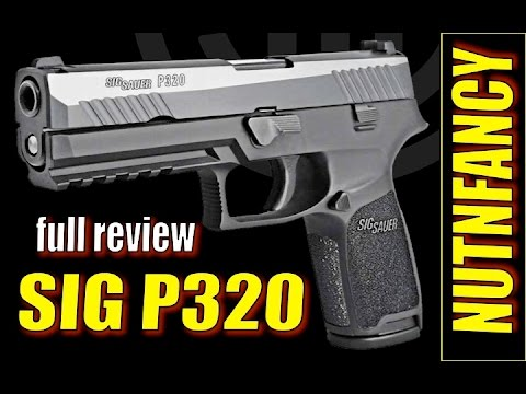 Sig P320: The Sig You've Been Waiting For? [Full Review]