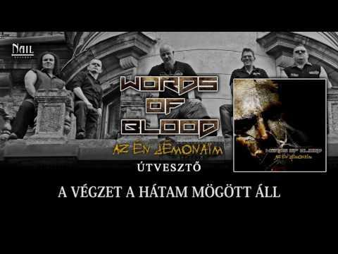 Words of Blood - Megjelent a második nagylemez, hamarosan itt az új videoklip