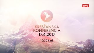 Kresťan. konferencia Banská Bystrica 17.6.2017