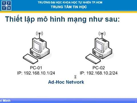 Thiết lập bảo mật kết nối mạng không dây trên mô hình Ad hoc