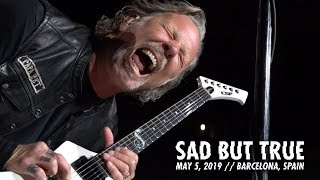 Metallica: Sad But True (barcelona, Spain - May 5, 2019)