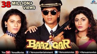Baazigar - Full Movie