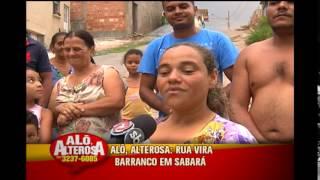 Telespectador faz denuncia sobre rua que virou um barranco em Sabar�
