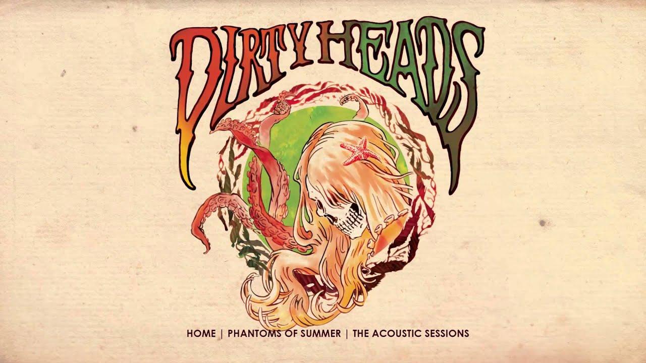Dirty Heads Acoustic Album Teaser Youtube