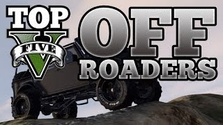 GTA V Top 5 Off Roaders (Dune Loader, Sand King, Rebel