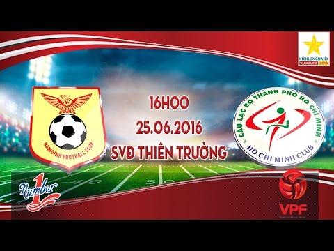 NAM ĐỊNH VS TP HCM - HNQG 2016 | FULL