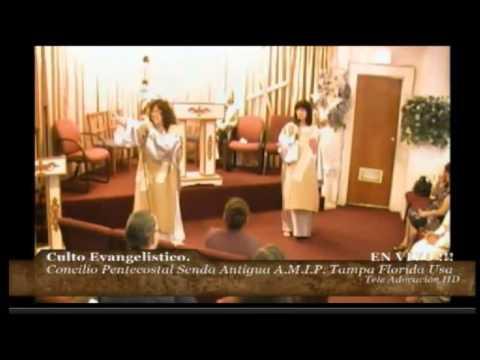Culto Evangelistico Concilio Pentecostal Senda Antigua A.M.I.P. Tampa Florida USA. 06-08-14