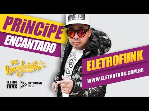 MC LEANDRINHO - PRINCIPE ENCANTADO (2015) ELETROFUNK