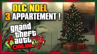 GTA 5 DLC Noël : Avoir 3 APPARTEMENTS Sur GTA 5