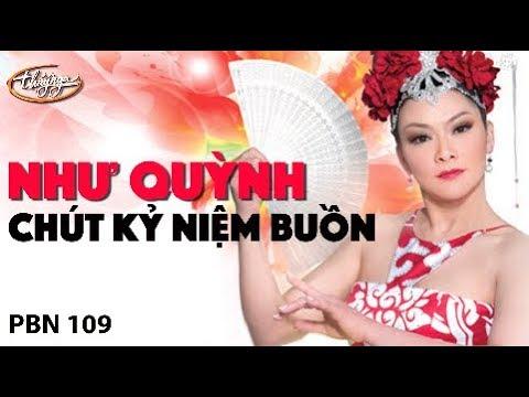 Như Quỳnh - Chút Kỷ Niệm Buồn (Tô Thanh Sơn) PBN 109