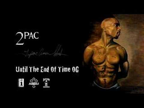Tupac until the end of time
