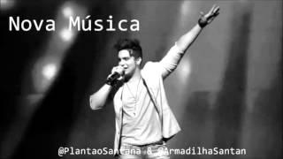"""""""Cadê Aquela Garota"""" Música Nova Luan Santana."""