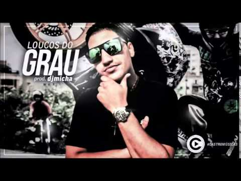MC JHONINHA - LOUCOS DO GRAU (DJ MICHA) LANÇAMENTO 2014