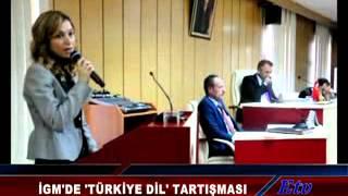 İGM'de Türkiye Dil Tartışması
