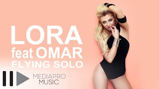 Lora feat. Omar - Flying Solo (Lyric Video)