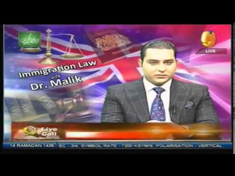 Immigration Law Noor TV With Dr Malik 12 July 2014