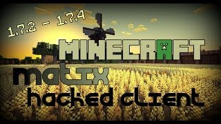 Minecraft 1.7.2 1.7.4 : Hacked Client MATIX A Bit Of
