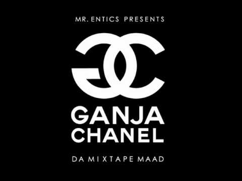 MR. ENTICS - GANJA CHANEL (GANJA CHANEL)