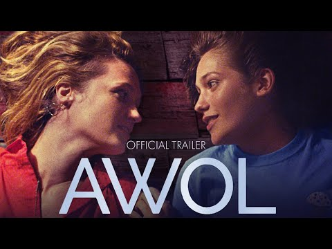 AWOL - Official Trailer