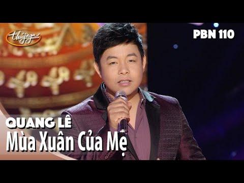 Quang Lê - Mùa Xuân Của Mẹ Paris By Night 110