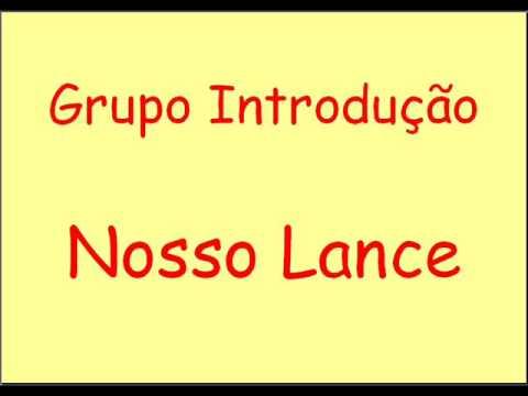 Grupo Introdução - Nosso Lance ^_^