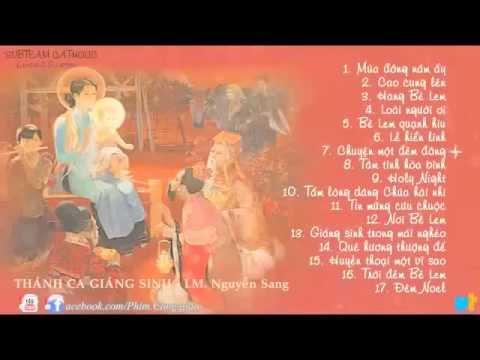 Những bài thánh ca dành cho giáng sinh   Lm  JB Nguyễn Sang