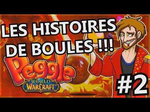 ON RACONTE TOUS NOS SECRETS !!! -Peggle World Of Warcraft-Ep.2 avec Jehal