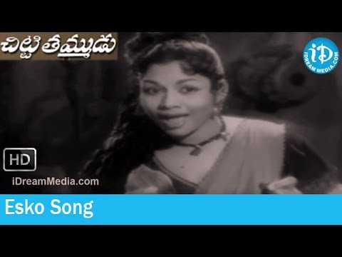 Chitti Tammudu Movie Songs - Esko Song - Jaggaiah - Kantha Rao - Raja Sulochana