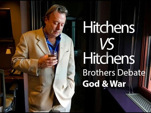 Hitchens v Hitchens - Brothers Debate God &amp; War