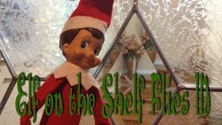 Elf on the Shelf  Flies In - Caught on Camera