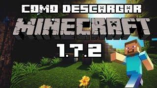 Como Descargar Minecraft 1.7.2 [Actualizable] Que Trae